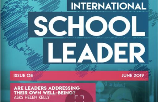 ISC Research Releases Summer 2019 International School Leader Magazine